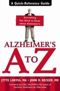Alzheimer's A to Z A Quick-Reference Guide