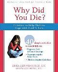 Why Did You Die?