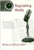 Regulating Media The Licensing and Supervision of Broadcasting in Six Countries