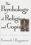 Psychology of Religion and Coping Theory, Research, Practice