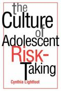 Culture of Adolescent Risk-Taking