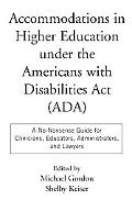 Accommodations in Higher Education Under the Americans With Disabilities Act (Ada) A No Nons...