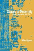 Spaces of Modernity London's Geographies, 1680-1780