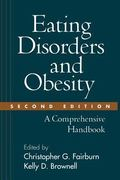 Eating Disorders and Obesity A Comprehensive Handbook