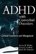 Adhd With Comorbid Disorders Clinical Assessment and Management