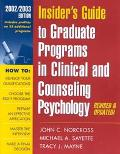 Insider's Guide to Graduate Programs in Clinical and Counseling Psychology, 2002-2003