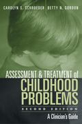 Assessment and Treatment of Childhood Problems A Clinician's Guide