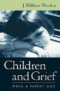 Children and Grief When a Parent Dies