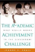 Academic Achievement Challenge What Really Works in the Classroom?