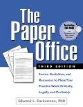 Paper Office Forms, Guidelines, and Resources to Make Your Practice Work Ethically, Legally,...