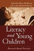 Literacy and Young Children Research-Based Practices