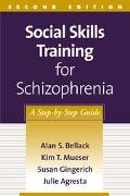 Social Skills Training for Schizophrenia A Step-By-Step Guide