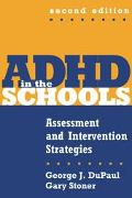 Adhd in the Schools Assessment and Intervention Strategies