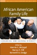African American Family Life Ecological and Cultural Diversity