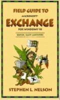 Field Guide to Microsoft Exchange for Windows 95 - Stephen L. Nelson - Paperback