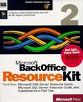 Microsoft BackOffice Resource Kit: Complete Technical Information and Tools for the Support ...