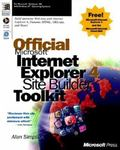Official Microsoft Internet Explorer 4 Site Builder Toolkit: Activate Your Website with Micr...
