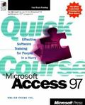 Quick Course in Microsoft Access 97