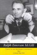 Ralph Emerson McGill Voice of the Southern Conscience