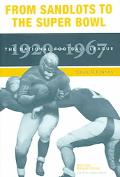 From Sandlots To The Super Bowl The National Football League, 1920-1967