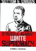 Sutton E. Griggs and the Struggle against White Supremacy