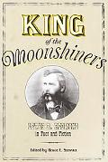 King of the Moonshiners: Lewis R. Redmond in Fact and Fiction