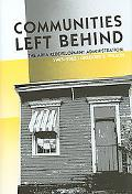 Communities Left Behind: The Area Redevelopment Administration, 1945-1965