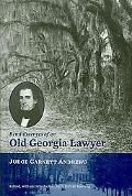 Reminiscences of an Old Georgia Lawyer: Judge Garnett Andrews