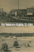 The Tennessee-Virginia Tri-Cities: Urbanization in Appalachia, 1900-1950