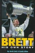 Brett His Own Story His Own Story
