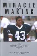 Miracle in the Making The Adam Taliaferro Story