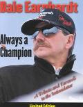 Dale Earnhardt Always a Champion