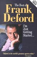 Best of Frank Deford I'm Just Getting Started