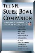 NFL Super Bowl Companion Personal Memories of America's Biggest Game
