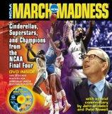 March Madness: Cinderellas, Superstars, and Chapions from the Final Four