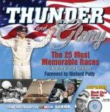 Thunder and Glory: The 25 Most Memorable Races in Winston Cup History (NASCAR)