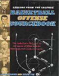 Lessons From The Legends Basketball Offense Sourcebook