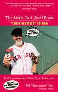 Litte Red Sox Book A Revisionist Red Sox History