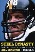 Steel Dynasty The Team That Changed The NFL