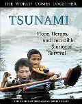 Tsunami Hope, Heroes and Incredible Stories of Survival