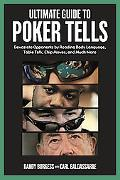 Ultimate Guide to Poker Tells Devastate Opponents by Reading Body Language, Table Talk, Chip...