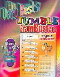 Very Best of Jumble Brainbusters More Than 500 Brain Bending Puzzles