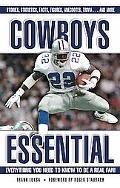 Cowboys Essential Everything You Need to Know to Be a Real Fan!