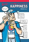 Cubs Fan's Guide to Happiness