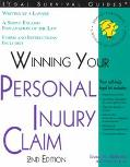 Winning Your Personal Injury Claim With Sample Forms and Worksheets