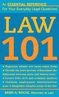 Law 101 Know Your Rights, Understand Your Responsibilities And Avoid Legal Pitfalls