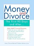 Money and Divorce The First 90 Days And After