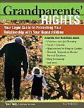 Grandparents' Rights Your Legal Guide To Protecting The Relationship With Your Grandchildren