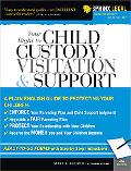 Your Right to Child Custody, Visitation and Support