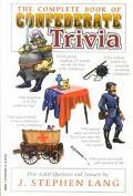 Complete Book of Confederate Trivia
